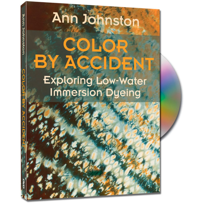 DVD Color by Accident: Exploring Low-Water Immersion Dyeing