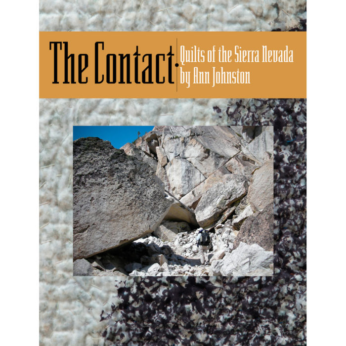 The Contact: Quilts of the Sierra Nevada, First edition